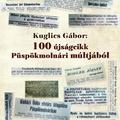 830. 100 újságcikk Püspökmolnári múltjából
