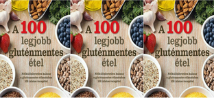 100 alapanyag, 100 szuper gluténmentes recept