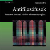 """""""Bolondság a görögöknek"""" avagy a kereszténység antifilozófiája"""