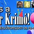 2 éves a Kultúr Krimó!
