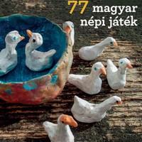 77 magyar népi játék