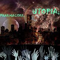 [P36-037] Pharmacore - Utopia (Pavillon36)