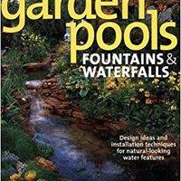 _UPD_ Garden Pools, Fountains & Waterfalls. estos change Vario Written events Ladio PERMIT