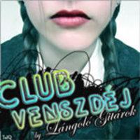 Club Venszdéj #9