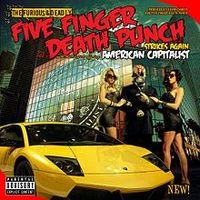 Akik büszkék a kapitalizmusra – Five Finger Death Punch-lemezkritika