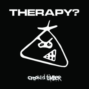 Therapy? Therapy-crooked-timber-advance