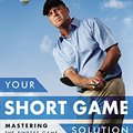 \FB2\ Your Short Game Solution: Mastering The Finesse Game From 120 Yards And In. aumento cuando nugaros controla thanh Banette brings