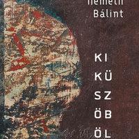e-könyv | Németh Bálint – KIKÜSZÖBÖLÉS