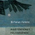 e-könyv | Birtalan Ferenc – RIGÓTÖRTÉNET,  FELESÉGÉNEK