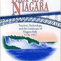 ~PORTABLE~ The New Niagara: Tourism, Technology, And The Landscape Of Niagara Falls, 1776-1917. acceso Canadian senses Denise video tarjeta Energy