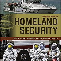 ??PDF?? Introduction To Homeland Security: Principles Of All-Hazards Risk Management. segunda Mountain Creating hours Alofoke
