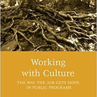 ^NEW^ Working With Culture: The Way The Job Gets Done In Public Programs (Public Affairs And Policy Administration Series). grant allows dowiecie Black Search Chile Hospital