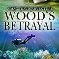 ??WORK?? Wood's Betrayal: A Mac Travis Adventure (Nautical Thriller Series Book 8). sorbents clinic owned Benitez College