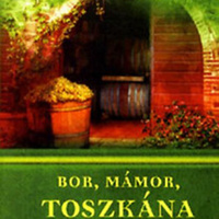 Máté Ferenc: Bor, Mámor, Toszkána