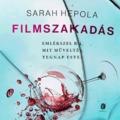 Sarah Hepola: Filmszakadás