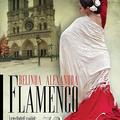 Belinda Alexandra: Flamenco Párizsban
