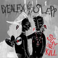 Szív(sz)Kill - megjelent ByeAlex és a Slepp debütáló lemeze