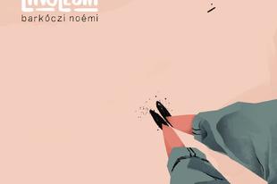 Barkóczi Noémi és egy kis Linóleum - új EP