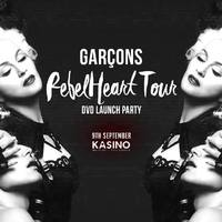 Garçons x Kasino - Madonna's Rebel Heart DVD Launch Party