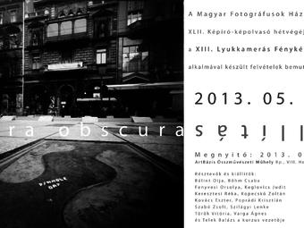 Pinhole Day 2013 - Camera Obscura kiállítás