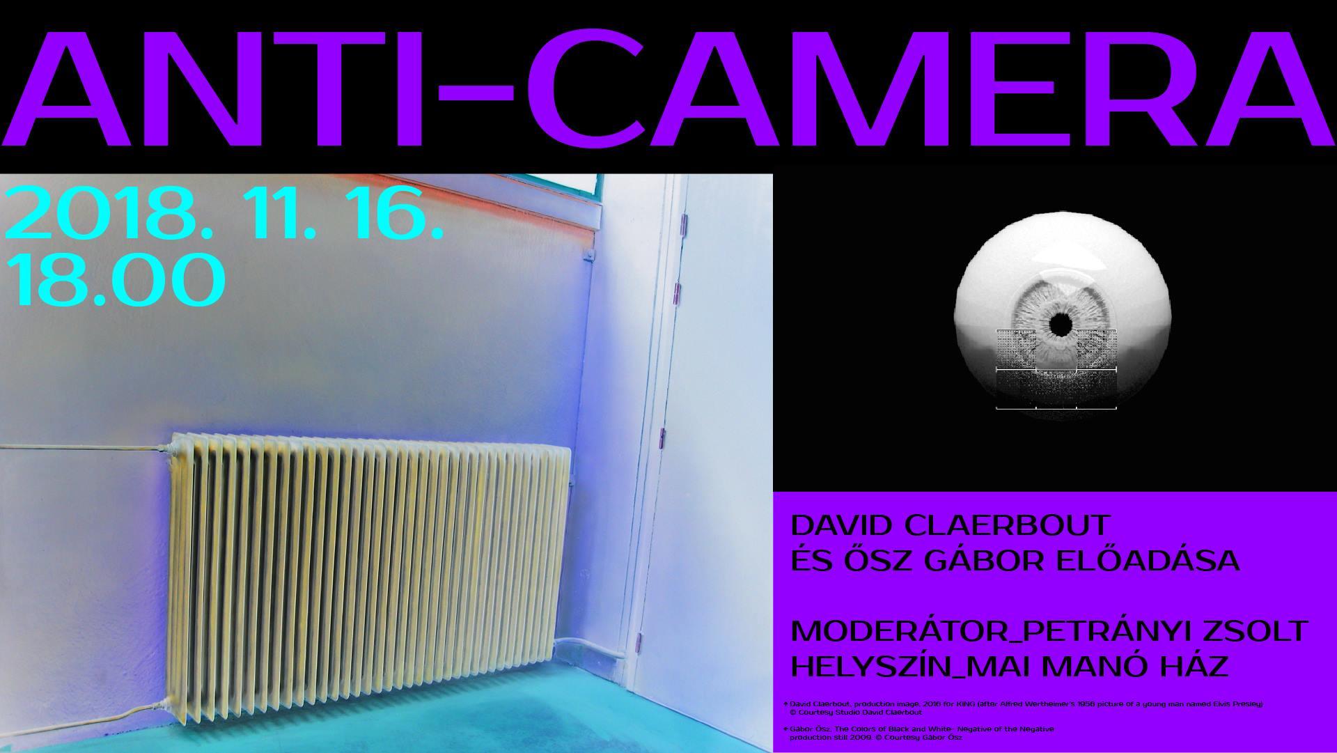 Anti-camera - David Claerbout és Ősz Gábor előadása ma a Mai Manó Házban
