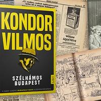 Kondor Vilmos: Szélhámos Budapest