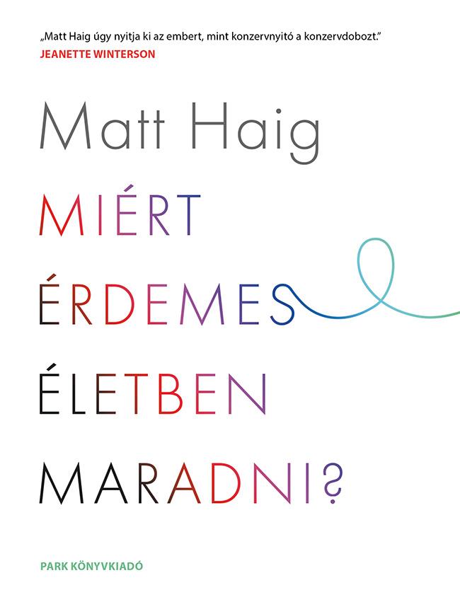 matthaig_miert_erdemes_eletben_maradni_201600930_72.jpg