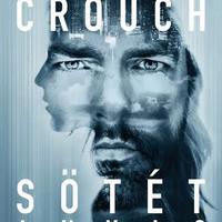 Blake Crouch: Sötét anyag