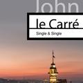 Az irodalombarát és a kémregény (John le Carré: Single & Single)