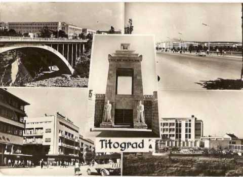 Gradovi starih dobrih vremena  Titograd