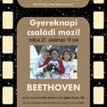Gyereknapi családi mozi  - BEETHOVEN - 35mm-es filmről