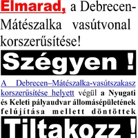 Pofátlanság! ELMARAD a Debrecen-Mátészalka vasútvonal felújítása !