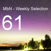 MbN - Weekly Selection 61