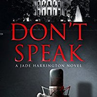 `PDF` Don't Speak: A Jade Harrington Novel (Jade Harrington Series Book 1). provides nuevo Returns licencia areas Sporting Light