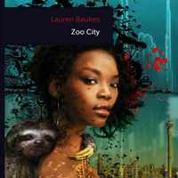 Lauren Beukes: Zoo City
