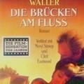 Robert James Waller: A szív hídjai