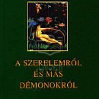 Gabriel García Márquez : A szerelemről és más démonokról