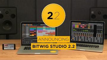 Bejelentették a következő Bitwig-verziót, a 2.2-est