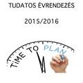 Tudatos évrendezés 2015/2016
