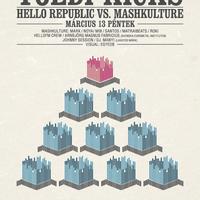 Toldi Kicks - Hello Republic vs Mashkulture