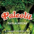 Könyvajánló - Megjelent Szendi Gábor Paleolit táplálkozás című könyve