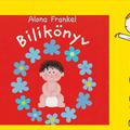 Alona Frankel: Bilikönyv