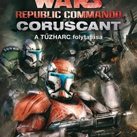 KÖNYV: Star Wars: Republic Commando - Coruscant (Karen Traviss)