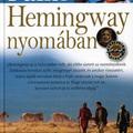 KÖNYV: Hemingway nyomában (Michael Palin)