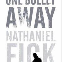 KÖNYV: One Bullet Away (Nathaniel Fick)
