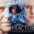 Fracture - Törés 2007