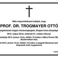 Gyászjelentés - Trogmayer Ottó