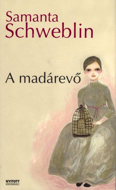 Samanta Schweblin: A Madárevő (fordította Kertes Gábor)