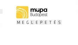 Mire készül a Müpa?