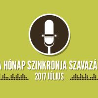 A hónap szinkronja szavazás: 2017. július